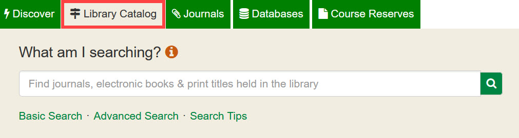 The Library Catalog is the second tab in the main search area of the Library's homepage.