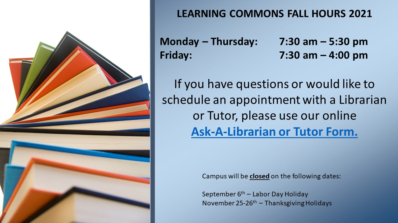 Learning Commons Fall Hours 2021