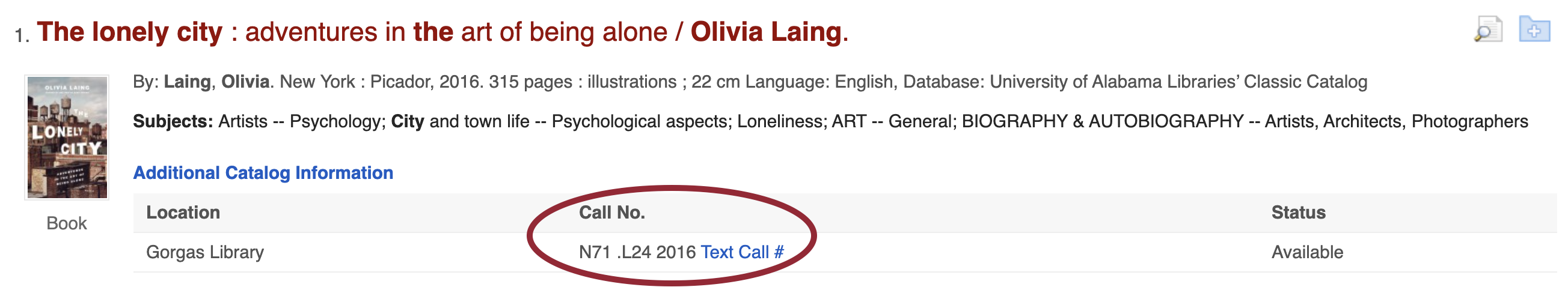 Screen grab from Scout results page for the book The Lonely City by Olivia Laing. The call number is circled.