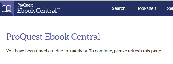 ProQuest Ebook Central Time out message