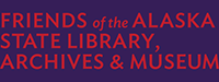 Friends of the Alaska State Library, Archives, & Museum