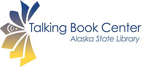 Talking Book Center | Alaska State Library