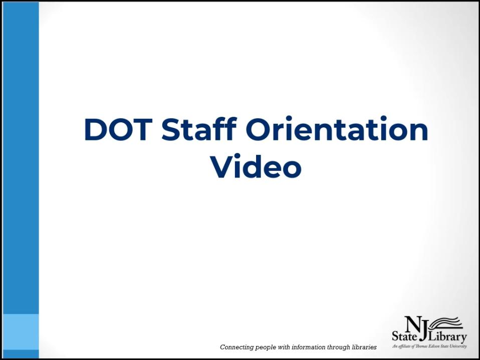 DOT staff library orientation video