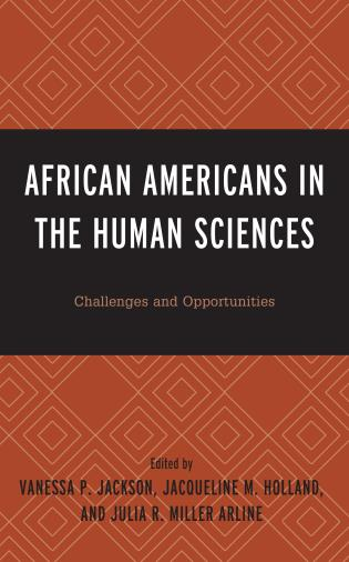 African Americans in the human sciences : challenges and opportunities