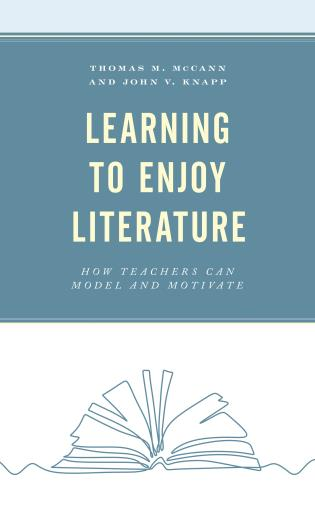 Learning to enjoy literature : how teachers can model and motivate