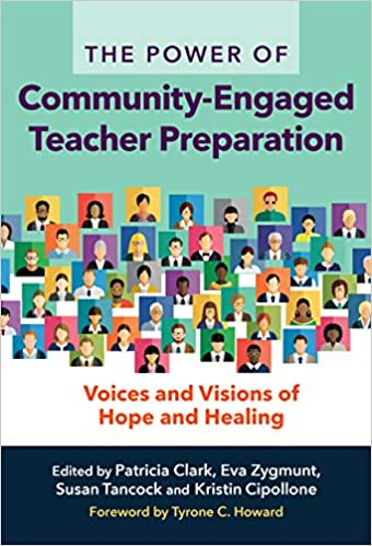 The power of community-engaged teacher preparation : voices and visions of hope and healing
