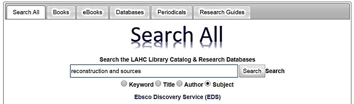 "Screenshot of how to search for ""reconstruction"" and ""sources"" using the basic (or search all) feature on the LAHC home page"