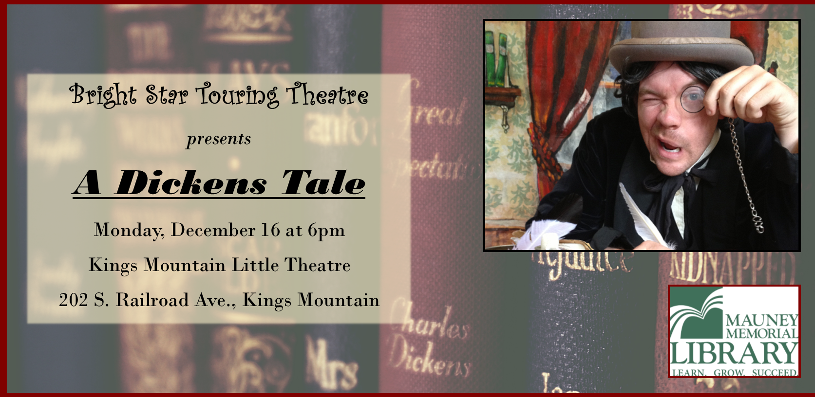 A Dickens Tale: Presented by Bright Star Theatre