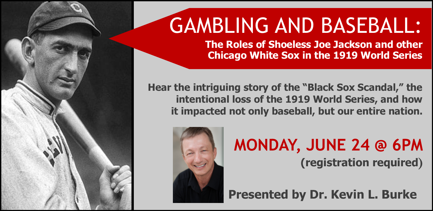 Gambling and Baseball: The Roles of Shoeless Joe Jackson and other Chicago White Sox in the 1919 World Series Scandal