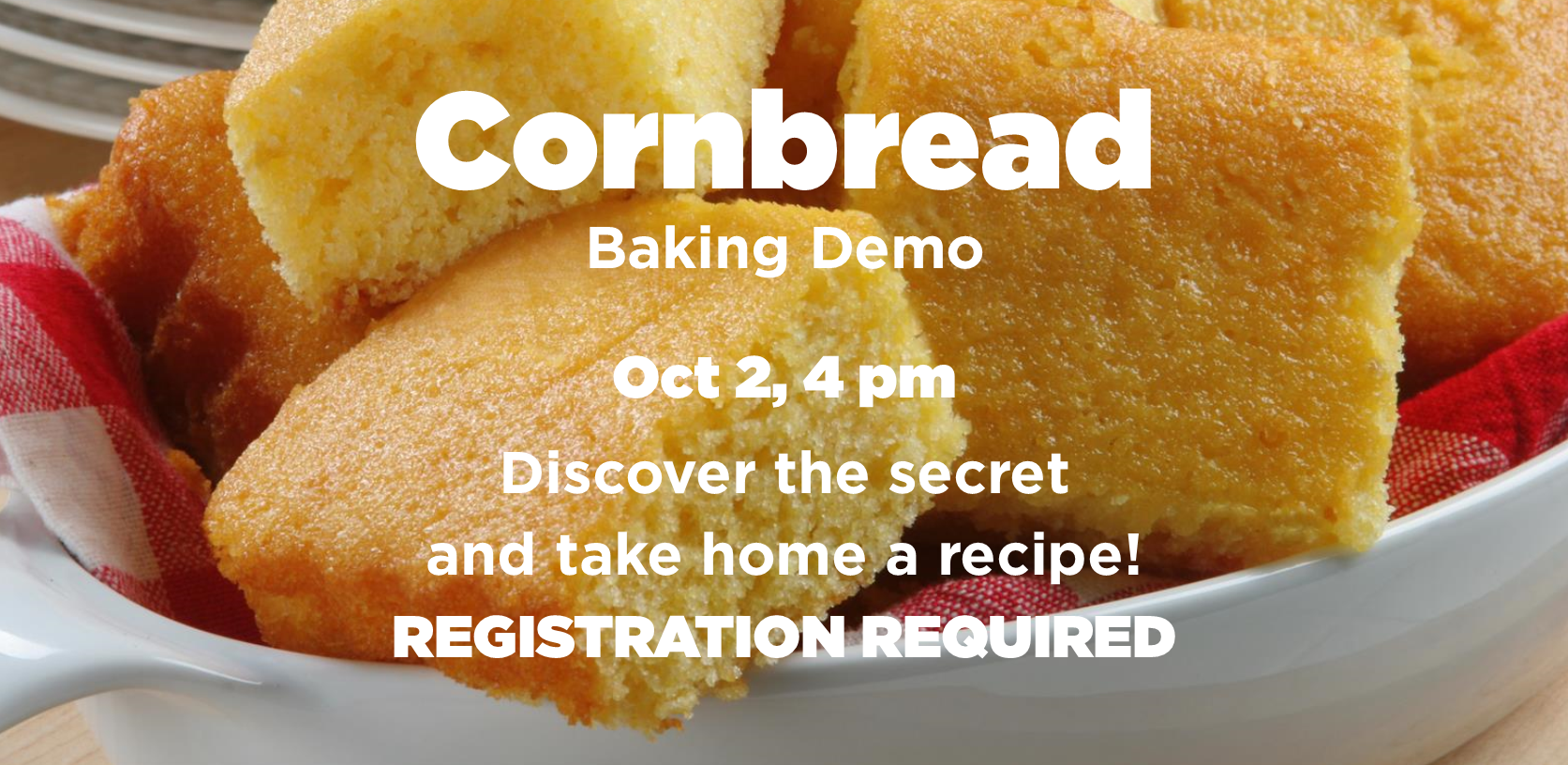 Cornbread Baking Demonstration
