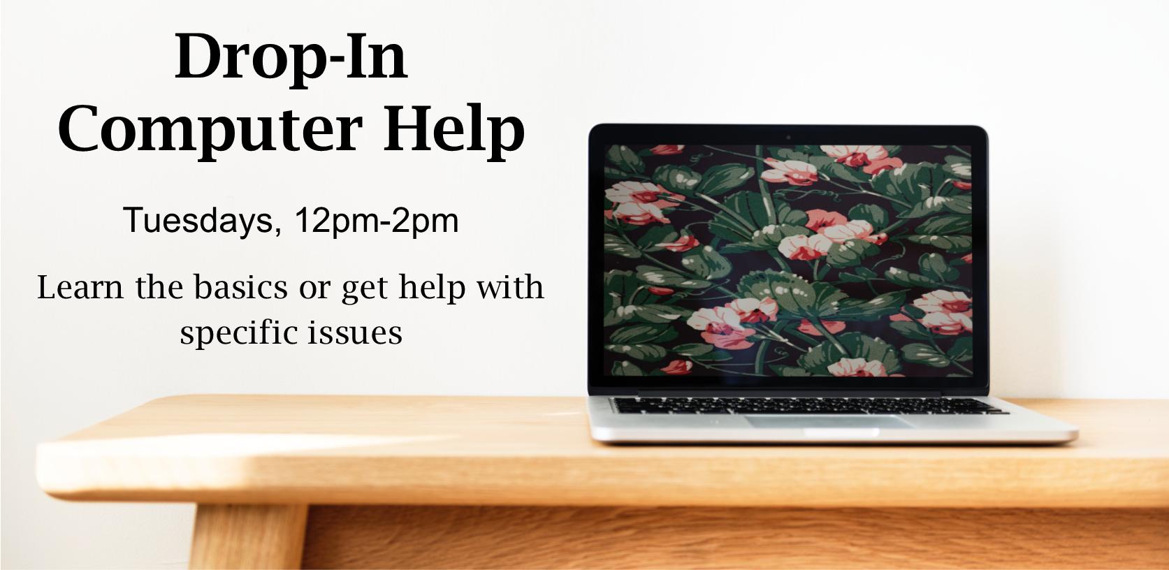 Drop-In Computer Help