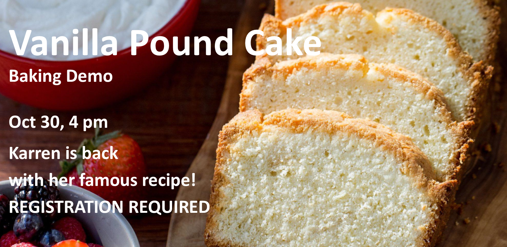 Vanilla Pound Cake Baking Demonstration