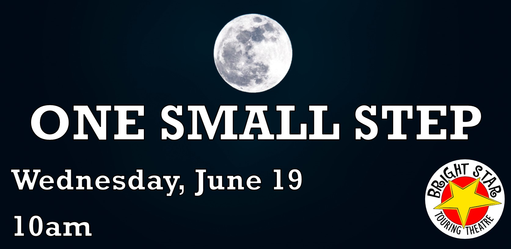 One Small Step presented by Bright Star Theatre