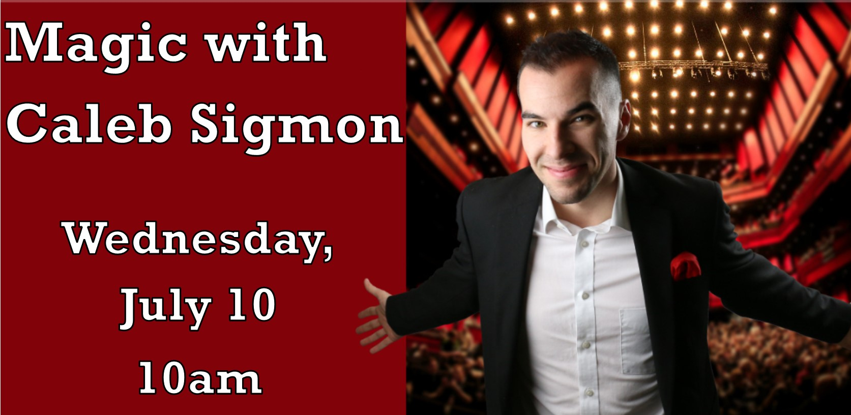 Magic with Caleb Sigmon