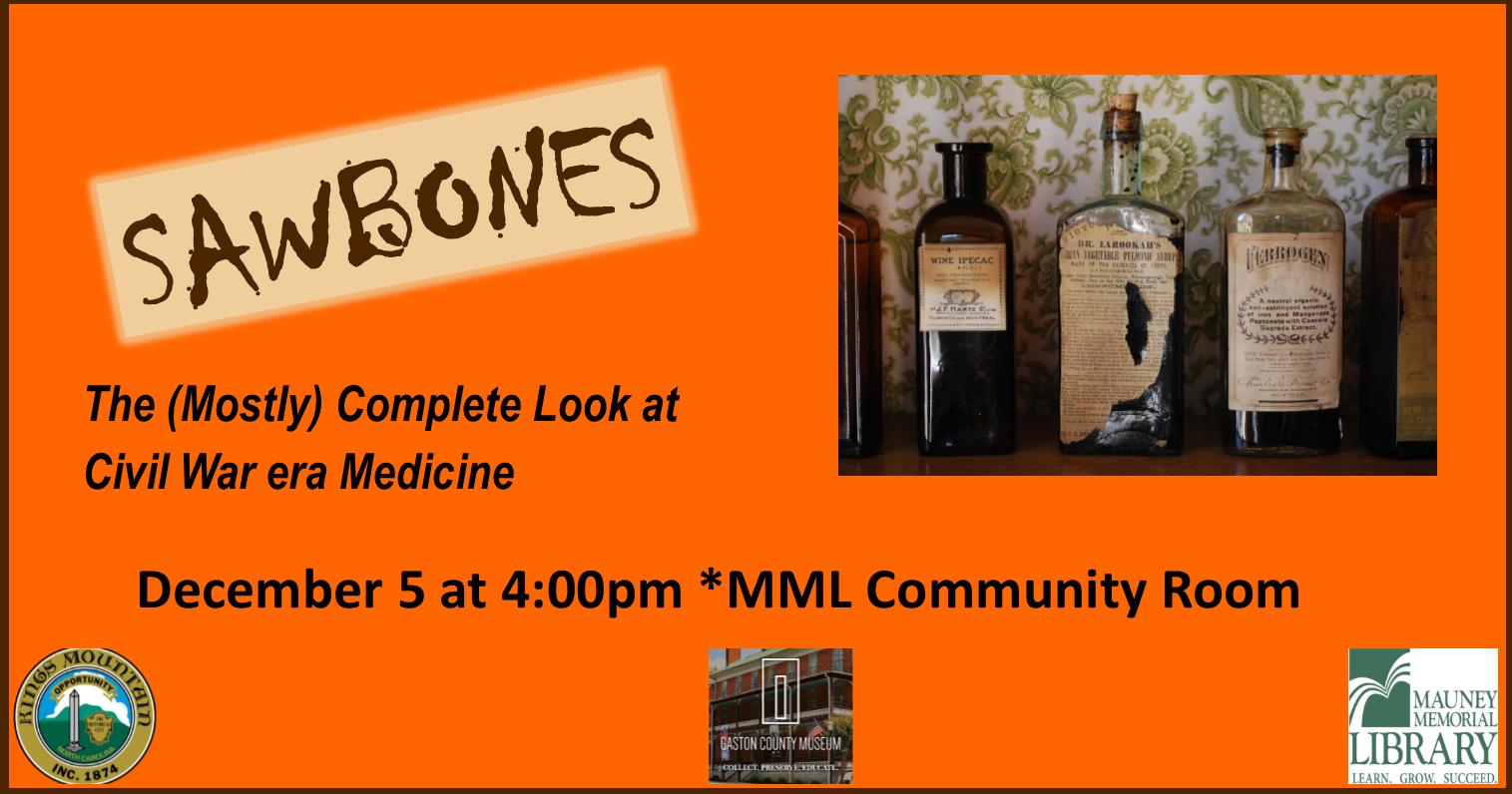 Sawbones: The (Mostly) Complete Look at Civil-War-Era Medicine