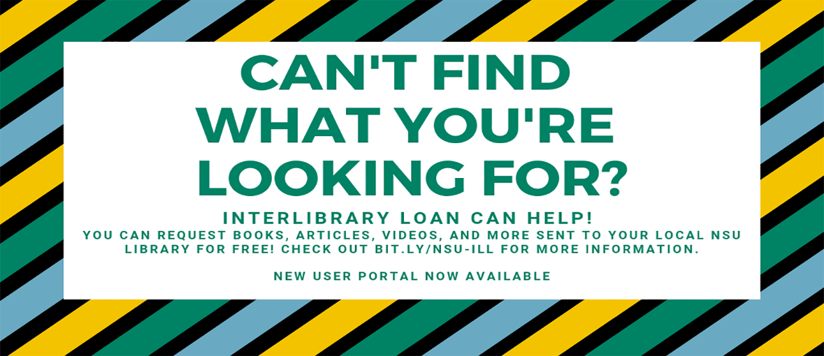 Can't find what you're looking for? Interlibrary Loan can help!
