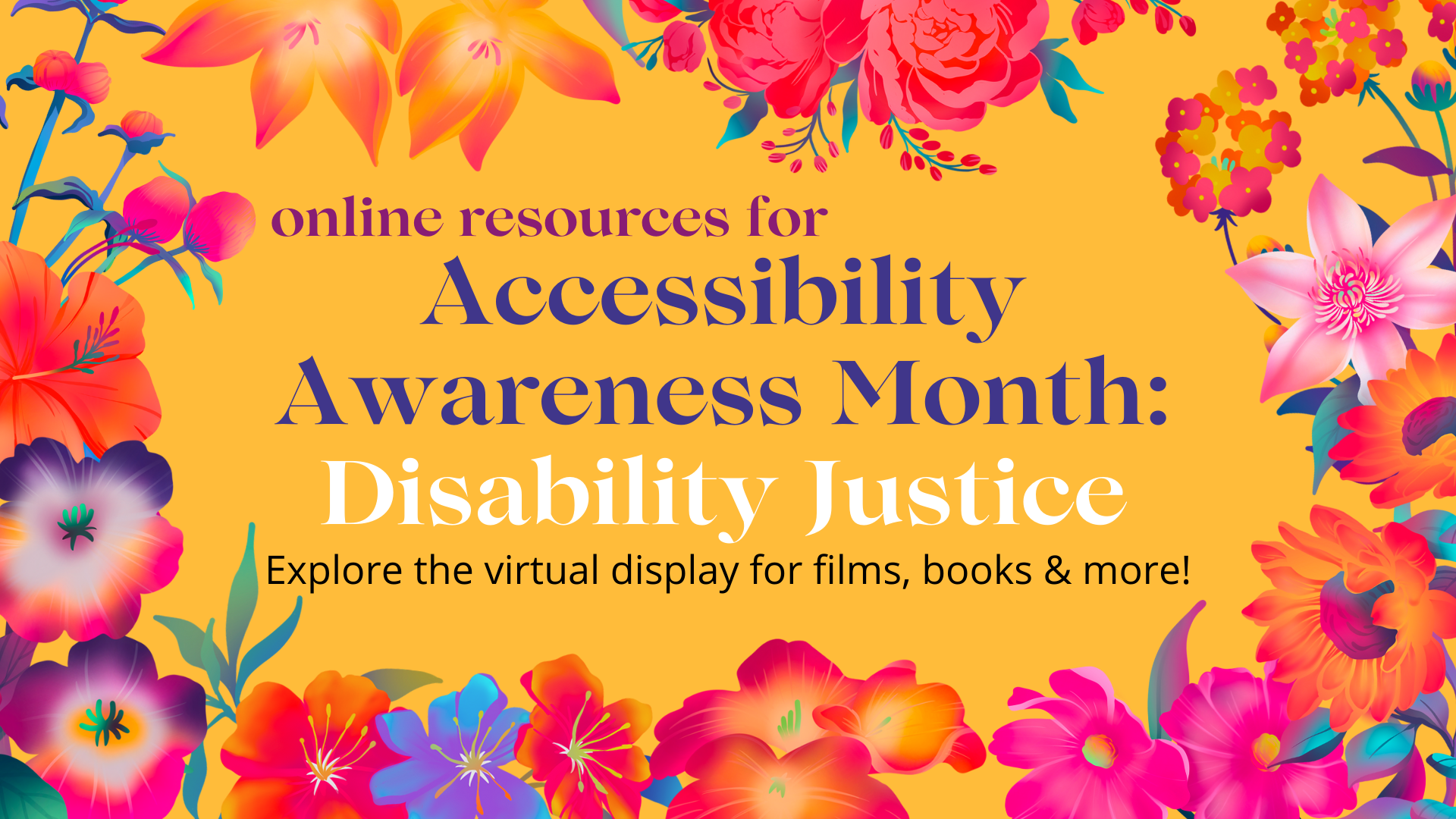 Accessibility Awareness Month: Disability Justice
