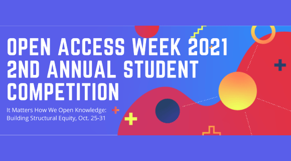 Open Access Week 2021: Student Competition