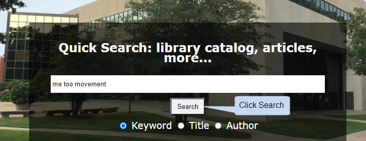 [ Type keywords and click search on the library homepage ]