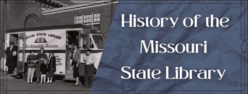 History of the Missouri State Library