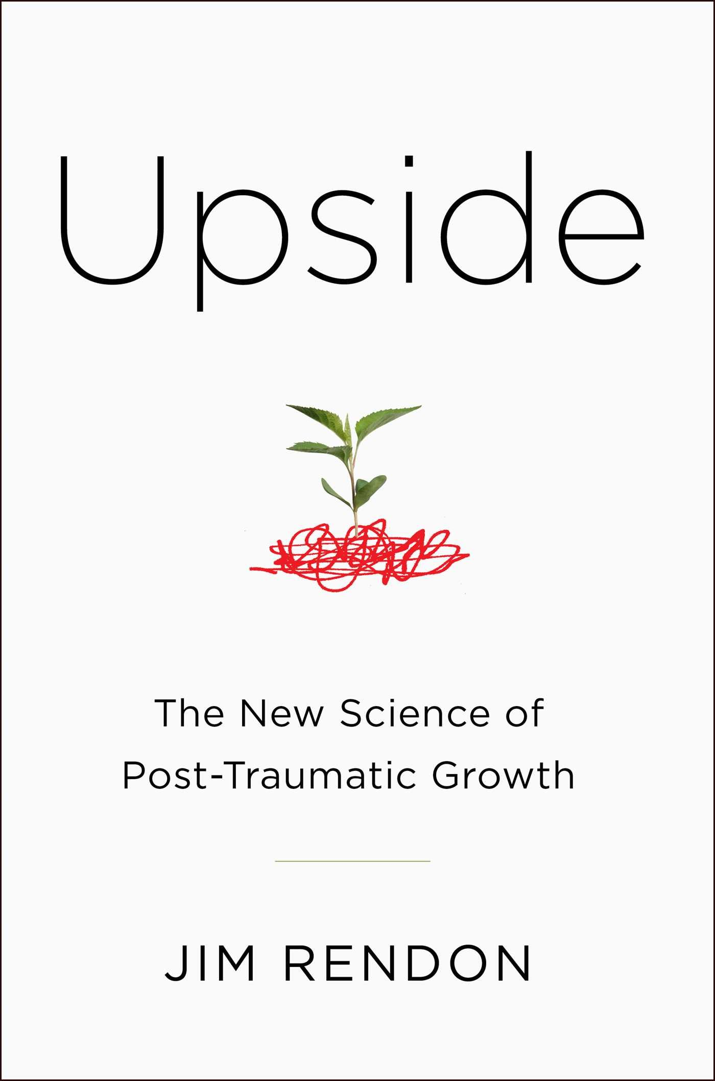 Upside: The New Science of Post-Traumatic Growth book cover