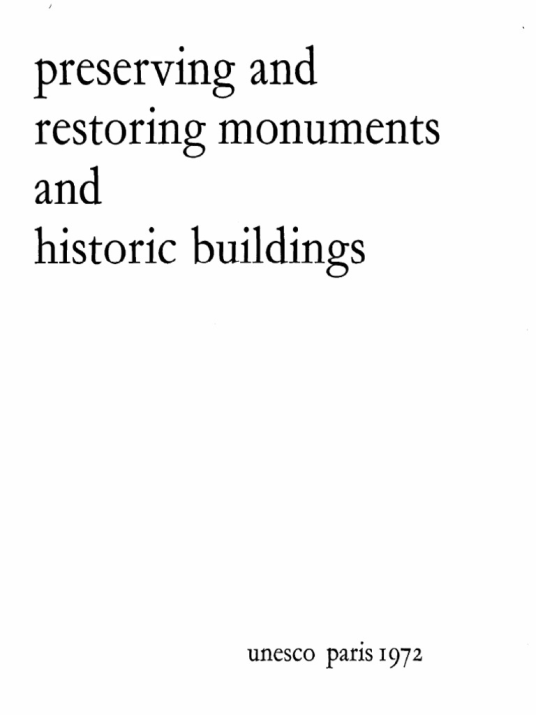 Preserving and Restoring Monuments and Historic Buildings book cover