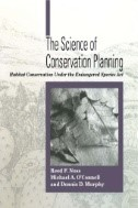 The Science of Conservation Planning: Habitat Conservation Under the Endangered Species Act
