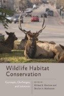 Wildlife Habitat Conservation: Concepts, Challenges, and Solutions