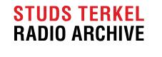 Studs Terkel Archive