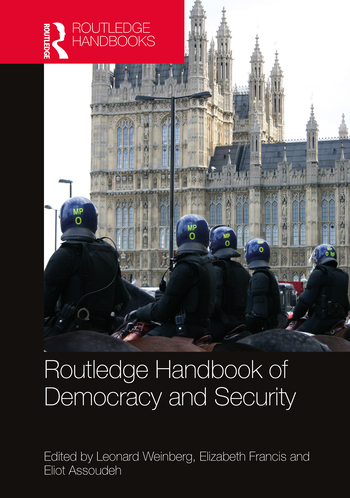 cover of Routledge Handbook of Democracy and Security. Routledge, 2020.