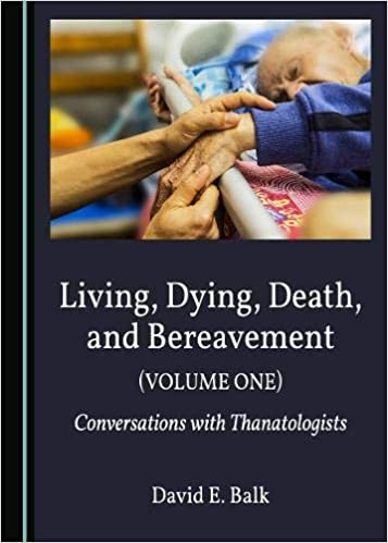 cover of Balk, Living, Dying, Death, and Bereavement (Volume One and Two):