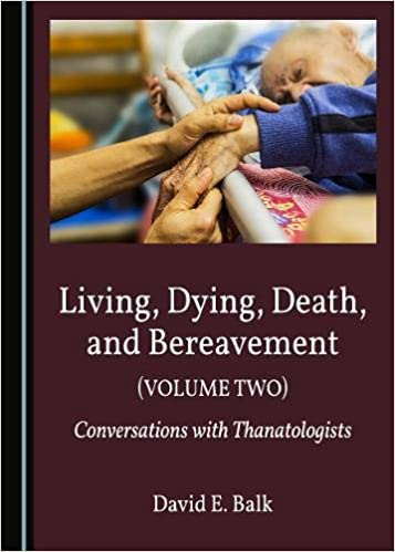 Living, Dying, Death, and Bereavement book cover