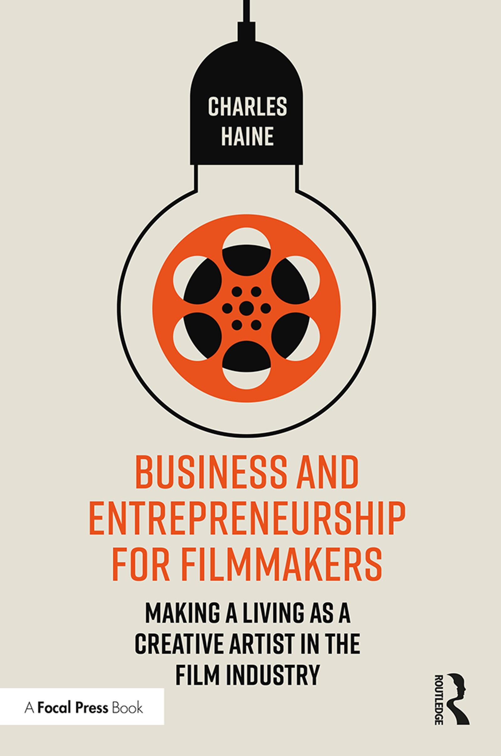 cover of Charles Haine	Business and Entrepreneurship for Filmmakers: Making a Living as a Creative Artist in the Film Industry. Routledge, 2019.	PN1995.9 .P7 H345 2020