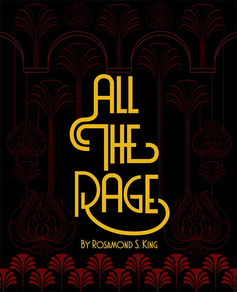 cover of Rosamond S. King	All the Rage. Nightboat Books, 2021.	No call# yet
