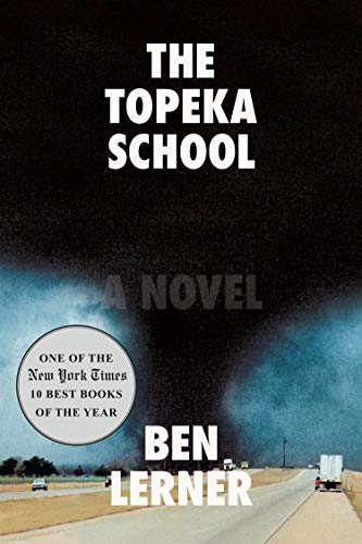 cover of Lerner, The Topeka School: A Novel