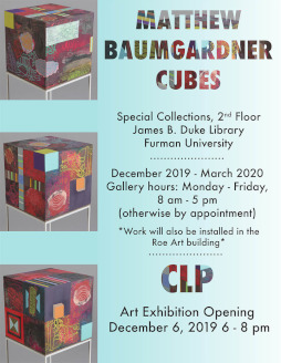 Exhibit: Matthew Baumgardner Cubes, December 2019 through March 2020, on 2nd floor of library in Special Collections