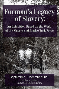 Exhibit: Furman's Legacy of Slavery