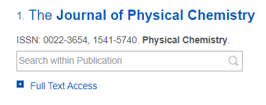 "Image showing a journal search result and the ""Full Text Access"" hyperlink you should click on to identify which database has the years of coverage you need."