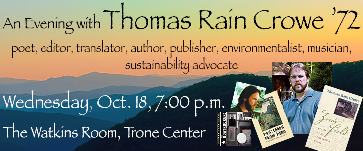 An evening with Thomas Rain Crowe: poet, editor, author, publisher, environmentalist, musician and sustainability advocate