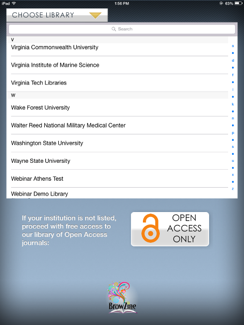 Choose your library. We're listed as Virginia Tech Libraries near the bottom of the long list. (Alumni and non-affiliates can use the open access option.)