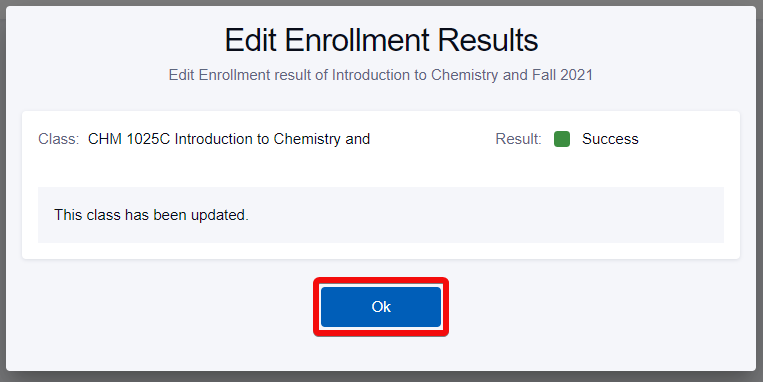 Edit Enrollment Results screen with the OK button highlighted