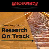 Photo of a train track with title, Keeping your research on track