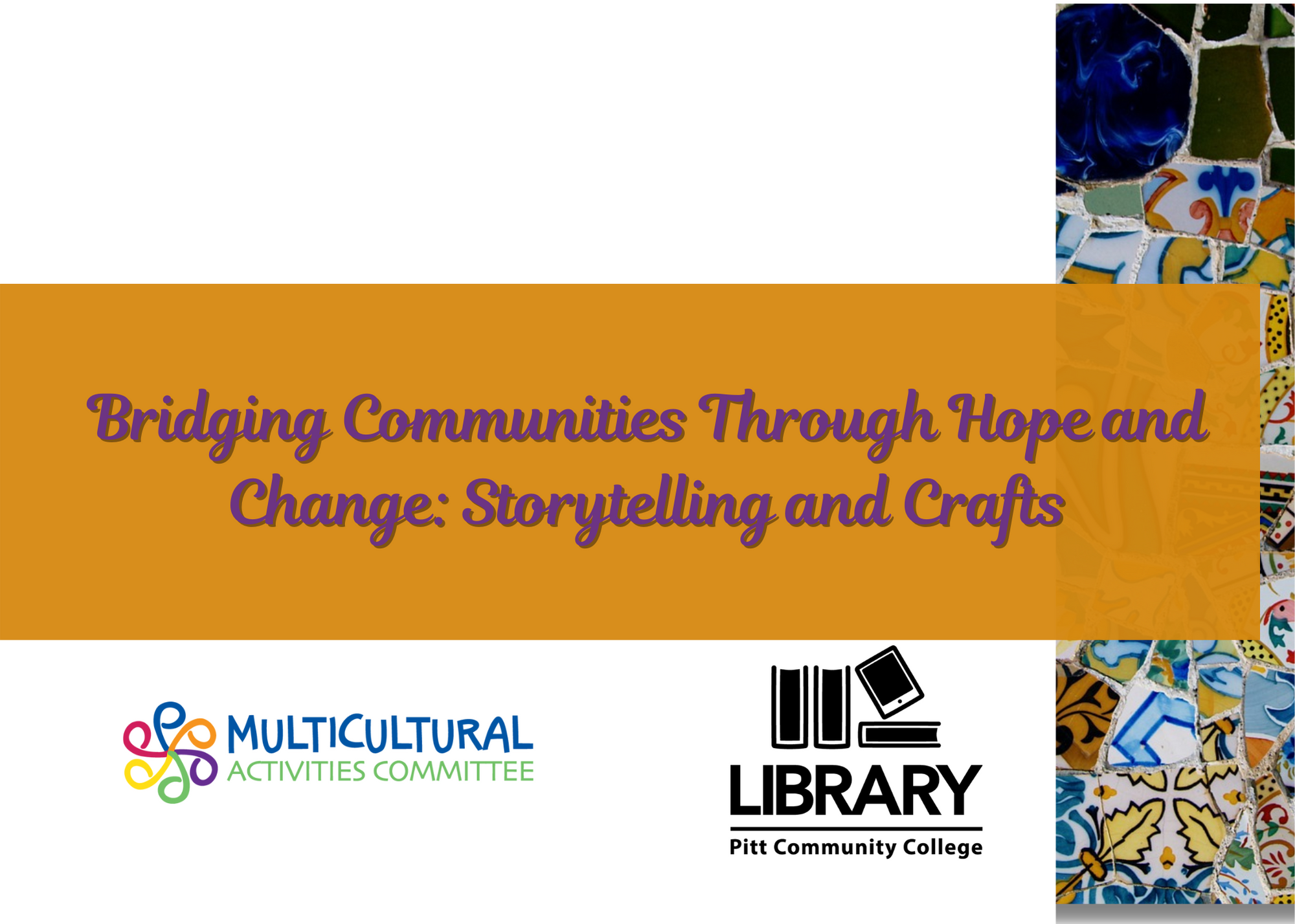 Bridging Communities Through Hope and Change: Storytelling and Crafts