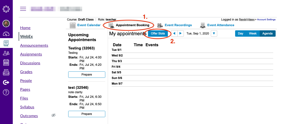 Schedule appointment slots in Webex in Canvas by clicking on Appointment Bookings tab and the Offer Slots button.