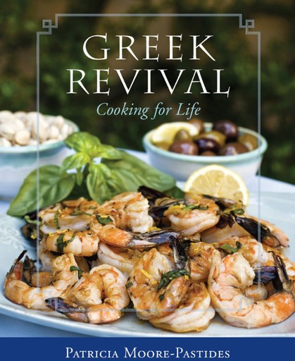 Greek Revival : Cooking for Life