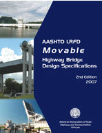 AASHTO LRFD Movable Highway Bridge Design Specifications, Second Edition