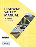 Highway Safety Manual (1st Edition) with Supplement 2014​