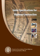 Guide Specifications for Highway Construction (9th Edition)​