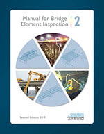 Manual for Bridge Element Inspection, Second Edition