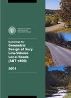 Guidelines for Geometric Design of Very Low-Volume Local Roads (ADT ≤ 400)​